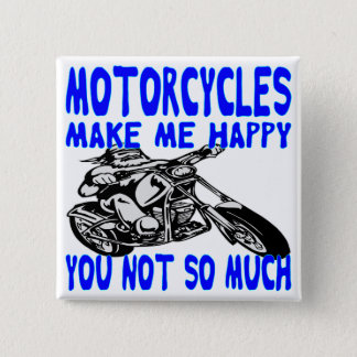 Bóton Quadrado 5.08cm As motocicletas fazem-no me feliz não tanto 2