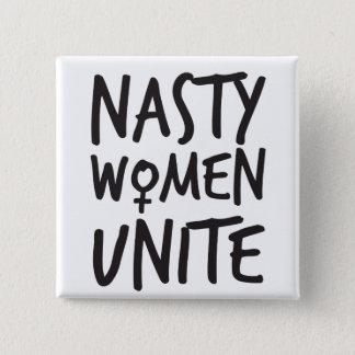 Bóton Quadrado 5.08cm As mulheres desagradáveis unem o botão