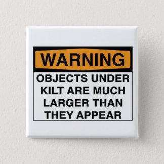 Bóton Quadrado 5.08cm Aviso - grandes objetos sob o Kilt