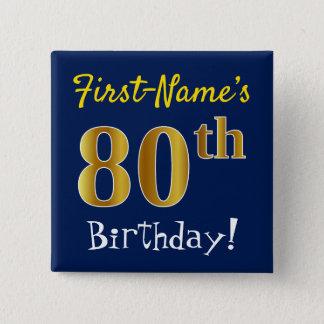 Bóton Quadrado 5.08cm Azul, aniversário do 80 do ouro do falso, com nome