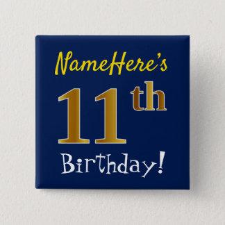 Bóton Quadrado 5.08cm Azul, aniversário do ouro do falso 11o, com nome