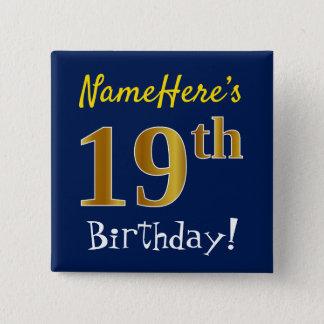 Bóton Quadrado 5.08cm Azul, aniversário do ouro do falso 19o, com nome