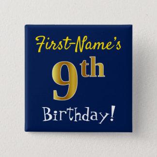 Bóton Quadrado 5.08cm Azul, aniversário do ouro do falso 9o, com nome