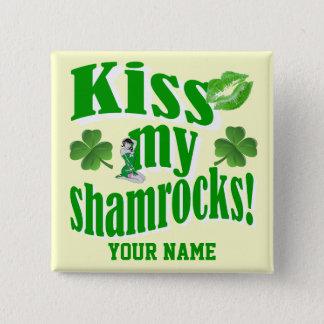 Bóton Quadrado 5.08cm Beije meus trevos, Dia de São Patrício engraçado