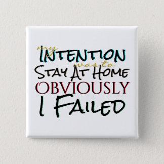 Bóton Quadrado 5.08cm Boa falha das intenções