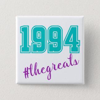 Bóton Quadrado 5.08cm botão 1994 dos #thegreats