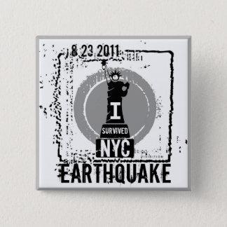 Bóton Quadrado 5.08cm Botão 2 do terremoto NYC 2011