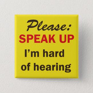 Bóton Quadrado 5.08cm Botão a ajudar com minha audição