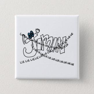 Bóton Quadrado 5.08cm Botão da mentira de Jimin