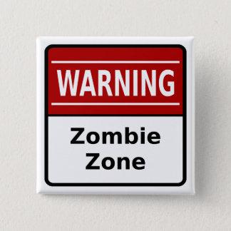 Bóton Quadrado 5.08cm Botão da zona do zombi