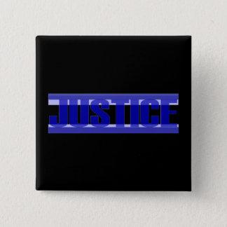 Bóton Quadrado 5.08cm Botão de justiça