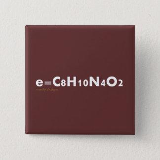 Bóton Quadrado 5.08cm botão do e=caffeine