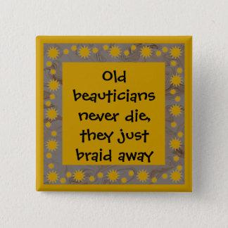 Bóton Quadrado 5.08cm botão engraçado dos beauticians