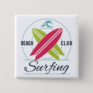 Bóton Quadrado 5.08cm Botão surfando do clube da praia