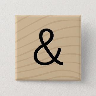 """Bóton Quadrado 5.08cm Botões do jogo do azulejo da letra: Ampersand """"& """""""