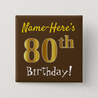 Bóton Quadrado 5.08cm Brown, aniversário do 80 do ouro do falso, com