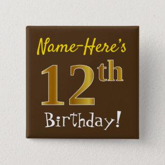 Bóton Quadrado 5.08cm Brown, aniversário do ouro do falso 12o, com nome
