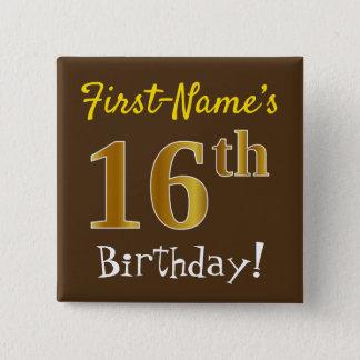 Bóton Quadrado 5.08cm Brown, aniversário do ouro do falso 16o, com nome