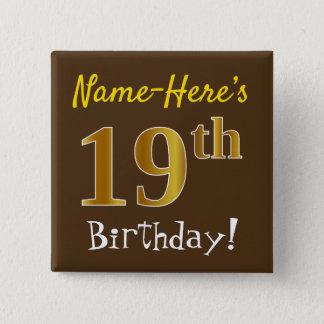 Bóton Quadrado 5.08cm Brown, aniversário do ouro do falso 19o, com nome