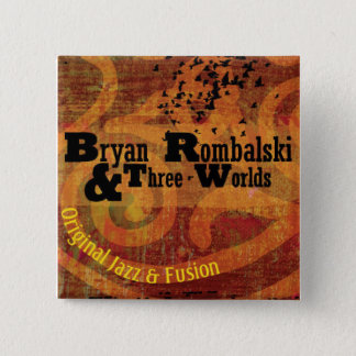 Bóton Quadrado 5.08cm Bryan Rombalski e três mundos esquadra o botão