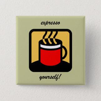 Bóton Quadrado 5.08cm Café engraçado do expresso