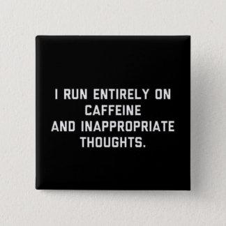Bóton Quadrado 5.08cm Cafeína e pensamentos impróprios