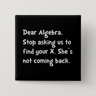 Bóton Quadrado 5.08cm Cara Álgebra