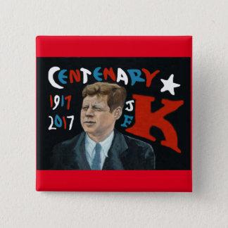 Bóton Quadrado 5.08cm Centenário 1917 - 2017 de JFK