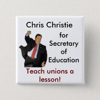 Bóton Quadrado 5.08cm Chris Christie para o secretário de educação