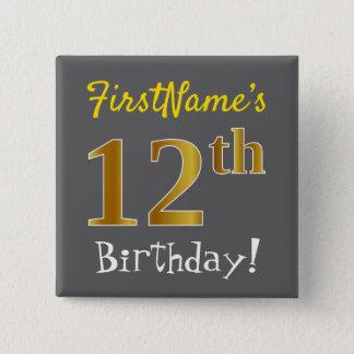 Bóton Quadrado 5.08cm Cinzas, aniversário do ouro do falso 12o, com nome