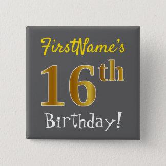 Bóton Quadrado 5.08cm Cinzas, aniversário do ouro do falso 16o, com nome