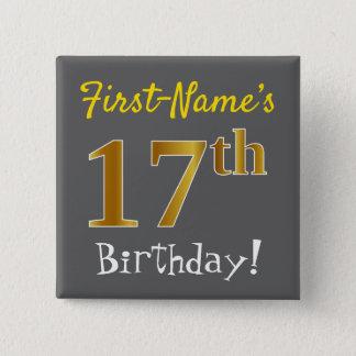 Bóton Quadrado 5.08cm Cinzas, aniversário do ouro do falso 17o, com nome