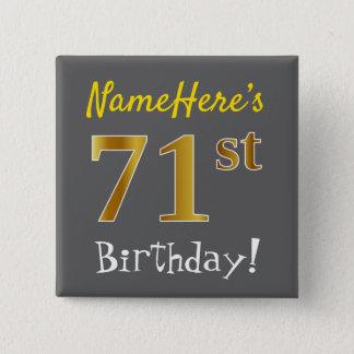 Bóton Quadrado 5.08cm Cinzas, aniversário do ouro do falso 71st, com