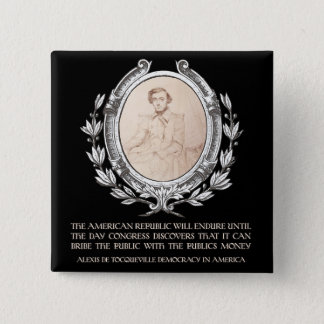 Bóton Quadrado 5.08cm Citações de Alexis de Tocqueville: A vida de