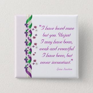 Bóton Quadrado 5.08cm Citações de Jane Austen - botão da persuasão