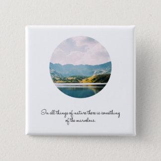 Bóton Quadrado 5.08cm Citações inspiradas da foto do círculo da montanha