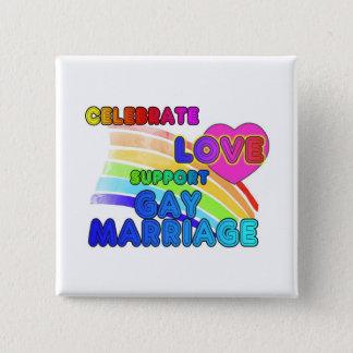 Bóton Quadrado 5.08cm Comemore o casamento gay do Amor-Apoio
