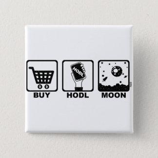 Bóton Quadrado 5.08cm Compre a lua de Hodl