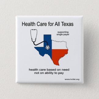 Bóton Quadrado 5.08cm Cuidados médicos para todo o Pin de Texas