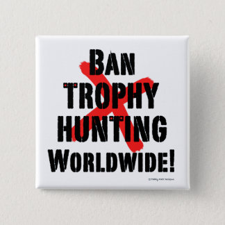 """Bóton Quadrado 5.08cm Da """"botão da caça do troféu proibição"""""""