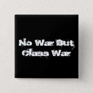 """Bóton Quadrado 5.08cm Do """"botão sem guerra mas da guerra de classe"""""""