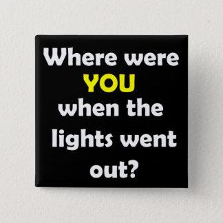 Bóton Quadrado 5.08cm Eclipse solar onde estava você botão