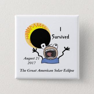 Bóton Quadrado 5.08cm Edição da sobrevivência do eclipse 2017 solar