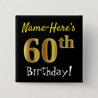 Bóton Quadrado 5.08cm Enegreça, aniversário do ouro do falso 60th, com