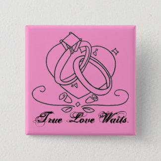 Bóton Quadrado 5.08cm Esperas verdadeiras do amor