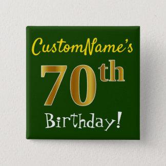 Bóton Quadrado 5.08cm Esverdeie, aniversário do 70 do ouro do falso, com