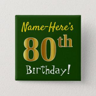 Bóton Quadrado 5.08cm Esverdeie, aniversário do 80 do ouro do falso, com