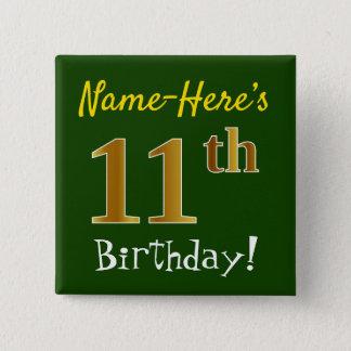 Bóton Quadrado 5.08cm Esverdeie, aniversário do ouro do falso 11o, com
