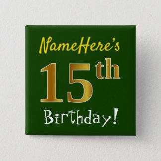 Bóton Quadrado 5.08cm Esverdeie, aniversário do ouro do falso 15o, com