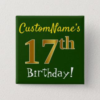Bóton Quadrado 5.08cm Esverdeie, aniversário do ouro do falso 17o, com